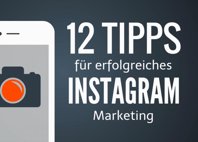 12_tipps_erfolgreiches_instagram_marketing